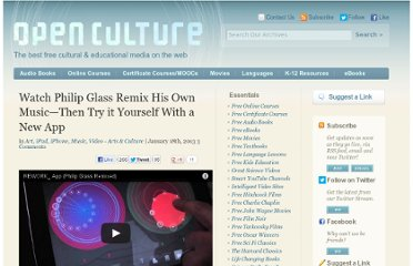 http://www.openculture.com/2013/01/watch_philip_glass_remix_his_own_musicthen_try_it_yourself_with_a_new_app.html