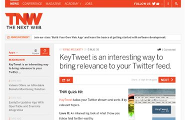 http://thenextweb.com/apps/2010/08/05/keytweet-is-an-interesting-way-to-bring-relevance-to-your-twitter-feed/
