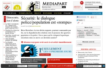 http://www.mediapart.fr/journal/france/030810/securite-le-dialogue-policepopulation-est-rompu