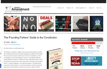 http://tenthamendmentcenter.com/2012/02/05/the-founding-fathers-guide-to-the-constitution/#more-11636