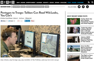 http://www.wired.com/dangerroom/2010/08/pentagon-to-troops-taliban-can-read-wikileaks-you-cant/