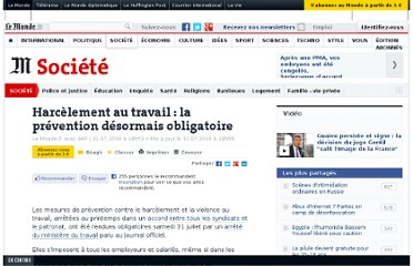 http://www.lemonde.fr/societe/article/2010/07/31/harcelement-au-travail-la-prevention-desormais-obligatoire_1394549_3224.html