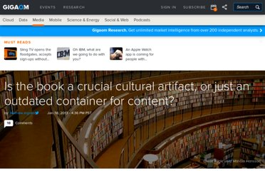 http://paidcontent.org/2013/01/18/is-the-book-a-crucial-cultural-artefact-or-just-an-outdated-container-for-content/
