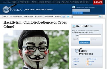 http://www.propublica.org/article/hacktivism-civil-disobedience-or-cyber-crime/single