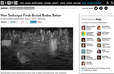 http://www.wired.com/wiredscience/2010/08/corpse-detection/