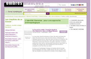 http://www.ombres-blanches.fr/dossiers-bibliographiques/themes/litterature-poesie-theatre/litterature-traduite/liban-culture-et-litterature/traditions-societe-culture-libanaises.html