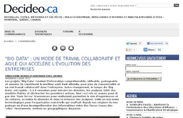 http://www.decideo.ca/Big-Data-un-mode-de-travail-collaboratif-et-agile-qui-accelere-l-evolution-des-entreprises_a5223.html