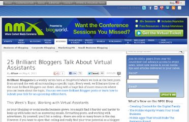 http://www.blogworld.com/2011/05/06/25-brilliant-bloggers-talk-about-virtual-assistants/