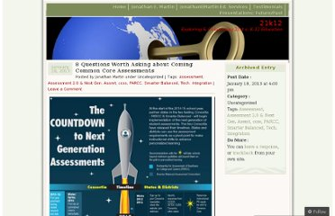 http://21k12blog.net/2013/01/18/8-questions-worth-asking-about-coming-common-core-assessments/