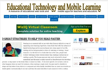 http://www.educatorstechnology.com/2013/01/3-great-strategies-to-read-faster.html