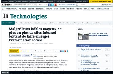 http://www.lemonde.fr/technologies/article/2009/11/03/malgre-leurs-faibles-moyens-de-plus-en-plus-de-sites-internet-tentent-de-faire-emerger-l-information-locale_1262101_651865.html#ens_id=1244166