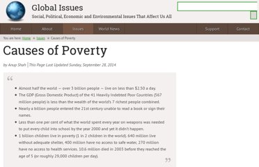 http://www.globalissues.org/issue/2/causes-of-poverty