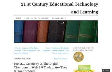 http://21centuryedtech.wordpress.com/2013/01/22/part-2-creativity-in-the-digital-classroom-web-2-0-tools-are-they-in-your-school/