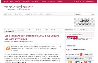 http://www.emarketinglicious.fr/webmarketing/5-tendances-marketing-2013-seduire-consommateurs
