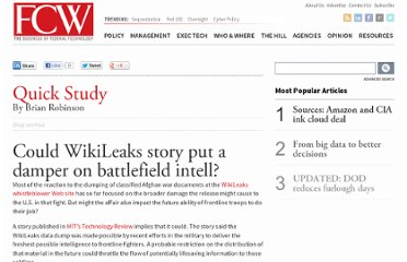 http://fcw.com/blogs/quick-study/2010/08/could-wikileaks-story-put-a-damper-on-battlefield-intel.aspx