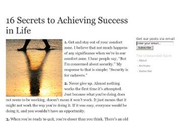 http://theunboundedspirit.com/16-secrets-to-achieving-success-in-life/