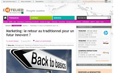http://www.atelier.net/trends/articles/marketing-retour-traditionnel-un-futur-innovant