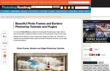 http://www.photoshoproadmap.com/Photoshop-blog/30-beautiful-photo-frames-and-borders-photoshop-tutorials-brushes-and-actions/