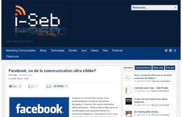 http://www.i-seb.com/2009/03/29/facebook-ou-de-la-communication-ultra-ciblee/