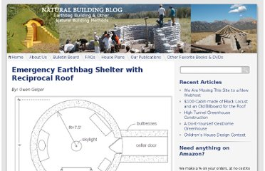 http://www.naturalbuildingblog.com/emergency-earthbag-shelter-with-reciprocal-roof/