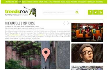 http://www.trendsnow.net/2013/01/the-google-birdhouse.html