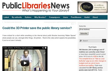 http://www.publiclibrariesnews.com/2012/09/could-the-3d-printer-save-the-public-library-service.html