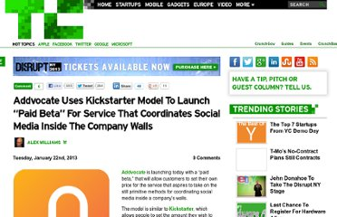 http://techcrunch.com/2013/01/22/addvocate-uses-kickstarter-model-to-launch-paid-beta-for-service-that-coordinates-social-media-inside-the-company-walls/