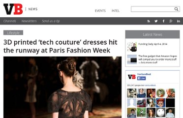 http://venturebeat.com/2013/01/22/3-d-printed-tech-couture-dresses-hit-the-runway-at-paris-fashion-week/