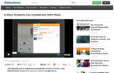http://edudemic.com/2013/01/6-ways-students-can-collaborate-with-ipads/