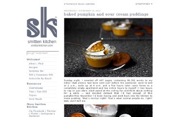 http://smittenkitchen.com/blog/2011/11/baked-pumpkin-and-sour-cream-puddings/
