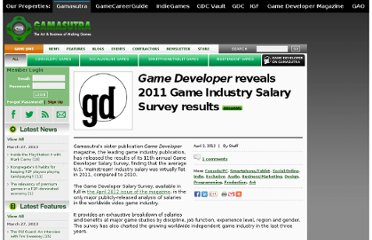 http://gamasutra.com/view/news/167355/Game_Developer_reveals_2011_Game_Industry_Salary_Survey_results.php#.UQAKhifZbHQ