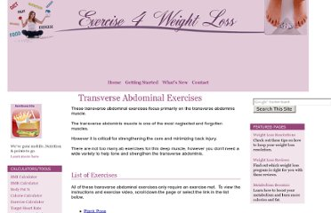http://www.exercise4weightloss.com/transverse-abdominal-exercises.html