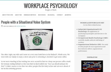 http://workplacepsychology.net/2009/12/13/people-with-situational-value-system/