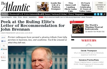 http://www.theatlantic.com/politics/archive/2013/01/peek-at-the-ruling-elites-letter-of-recommendation-for-john-brennan/267431/