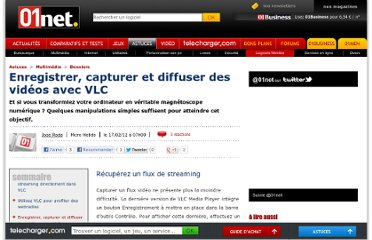 http://www.01net.com/editorial/558284/enregistrer-capturer-et-diffuser-des-videos-avec-vlc/