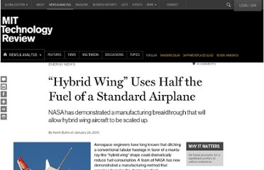 http://www.technologyreview.com/news/509916/hybrid-wing-uses-half-the-fuel-of-a-standard-airplane/