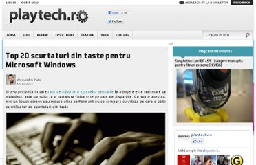 http://playtech.ro/2012/top-20-scurtaturi-din-taste-pentru-microsoft-windows/