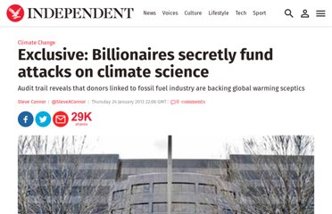 http://www.independent.co.uk/environment/climate-change/exclusive-billionaires-secretly-fund-attacks-on-climate-science-8466312.html