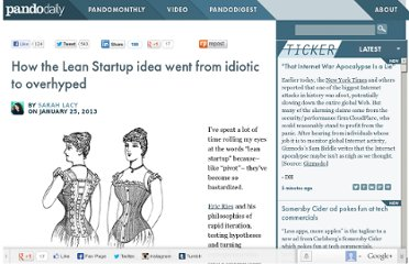 http://pandodaily.com/2013/01/25/how-the-lean-startup-idea-went-from-idiotic-to-overhyped/