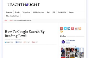 http://www.teachthought.com/technology/how-to-google-search-by-reading-level/