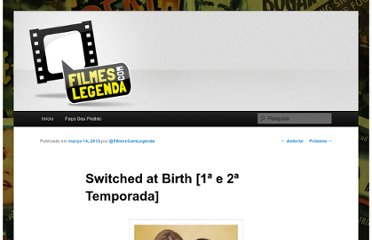 http://filmescomlegenda.tv/fcl/switched-at-birth-1a-a-2a-temporada/