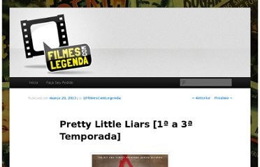 http://filmescomlegenda.tv/fcl/pretty-little-liars-1a-a-3a-temporada/