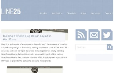 http://line25.com/tutorials/building-a-stylish-blog-design-layout-in-wordpress