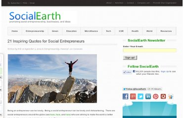 http://www.socialearth.org/21-inspiring-quotes-for-social-entrepreneurs