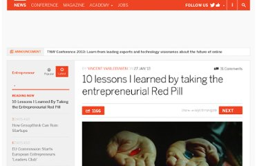 http://thenextweb.com/entrepreneur/2013/01/27/10-lessons-i-learned-by-taking-the-entrepreneurial-red-pill/