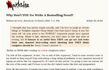 http://impishidea.com/editorials/why-don-t-you-go-write-a-bestselling-novel
