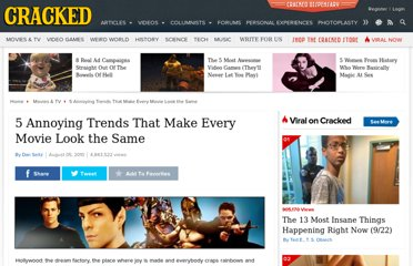 http://www.cracked.com/article_18664_5-annoying-trends-that-make-every-movie-look-same.html