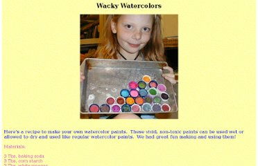 http://www.magicalchildhood.com/crafts/watercolors.htm