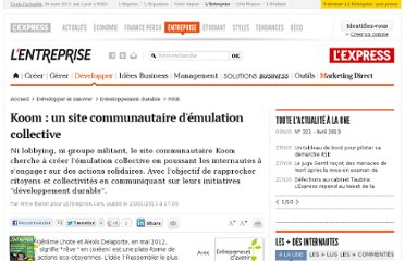 http://lentreprise.lexpress.fr/management-ecologique/koom-un-site-communautaire-d-emulation-collective_38143.html?xtor=EPR-11-[ENT_Zapping]-20130128--78463778@228799405-20130128064655