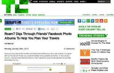 http://techcrunch.com/2013/01/28/roam7-digs-through-friends-facebook-photo-albums-to-help-you-plan-your-travels/